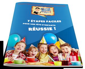 guide pour réussir fête d'enfants